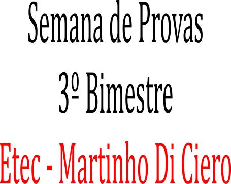SEMANA DE PROVAS 3º BIMESTRE